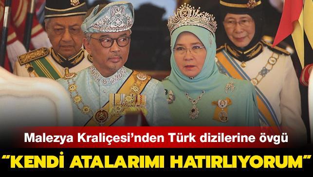 """Malezya Kraliçesi'nden Türk dizilerine övgü: """"Kendi atalarımı hatırlıyorum"""""""