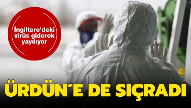 Son dakika haberleri... İngiltere'deki virüs giderek yayılıyor: Ürdün'e de sıçradı