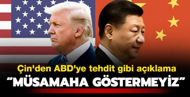 Çin'den ABD'ye tehdit gibi açıklama: Müsamaha göstermeyiz
