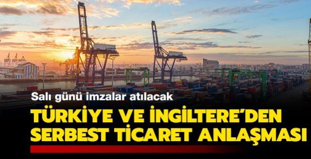 İngiltere resmen duyurdu: Türkiye ile serbest ticaret anlaşması salı günü imzalanıyor