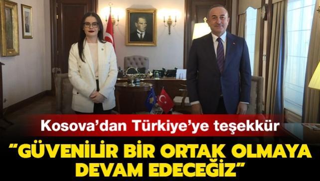 """Kosova Dışişleri Bakanı'ndan Türkiye'ye teşekkür: """"Güvenilir bir ortak olmaya devam edeceğiz"""""""