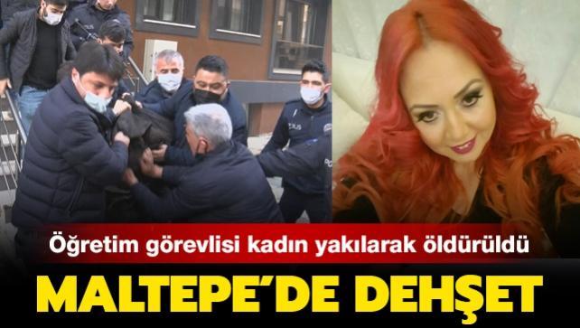 Öğretim görevlisi kadın yakılarak öldürüldü... Maltepe'de dehşet!