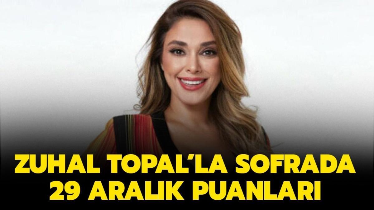 """Zuhal Topal'la Sofrada 29 Aralık puan durumu belli oldu! Dünün puan durumu nasıl"""""""