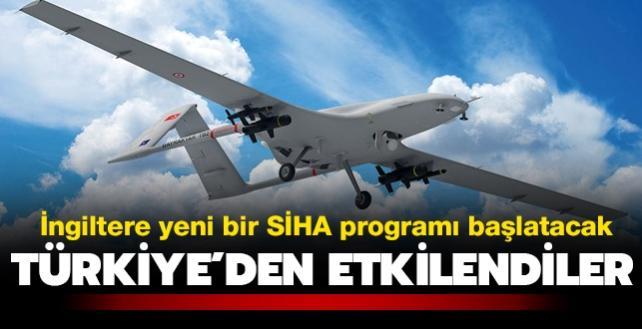 Türkiye'den etkilendiler... İngiltere yeni bir SİHA programı başlatacak