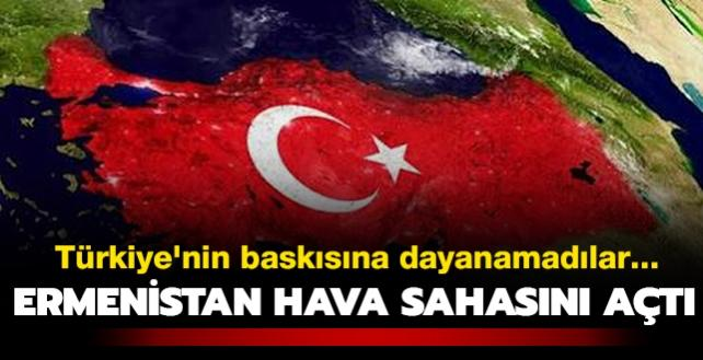 Türkiye'nin baskısına dayanamadılar... Ermenistan hava sahasını açtı