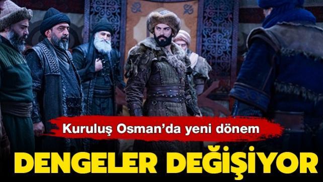 Kuruluş Osman'da yeni dönem... Yeni karakterlerle dengeler değişiyor