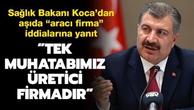 """Sağlık Bakanı Koca'dan """"aşıda aracı firma"""" iddialarına yanıt"""