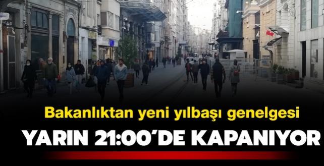 Son dakika haberi: Bakanlıktan yeni yılbaşı genelgesi! Cadde, bulvar, meydanlar kapalı olacak