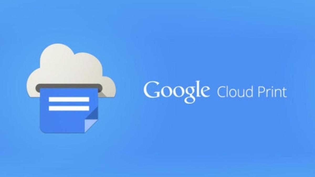 """Google, Cloud Print uygulaması neden kapatılıyor"""" Cloud Print nedir ne işe yarıyor"""""""