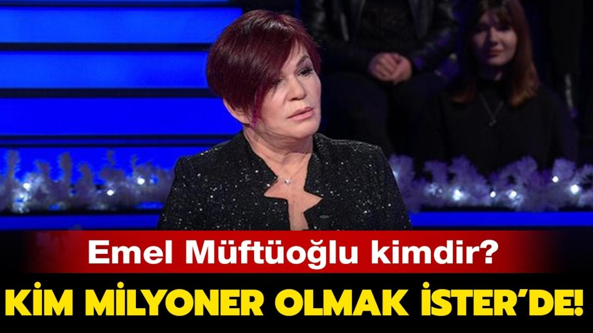 """Kim Milyoner Olmak İster konuğu Emel Müftüoğlu kimdir"""" Emel Müftüoğlu kaç yaşında, aslen nereli"""""""