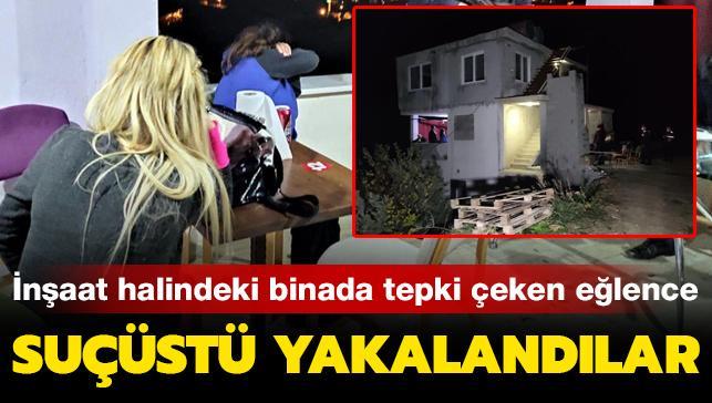 Mersin'de tepki çeken yılbaşı eğlencesi: İnşaat halindeki binada suçüstü yakalandılar