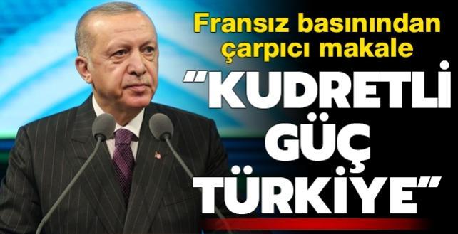 Fransız basınından çarpıcı makale: Kudretli güç Türkiye