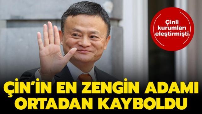 Çinli kurumları eleştirmişti: Çin'in en zengin adamı ortadan kayboldu