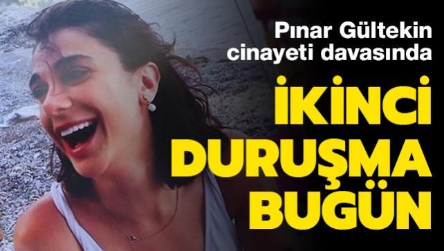 Pınar Gültekin davasında yeni gelişme: Bugün ikinci duruşma görülecek