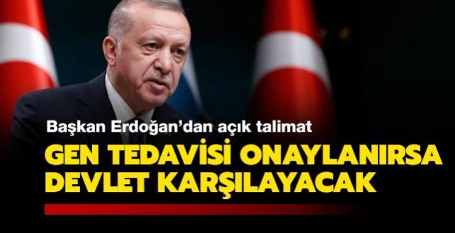 Başkan Erdoğan'dan talimat: Gen tedavisi onaylanırsa devlet karşılayacak