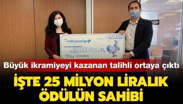 Büyük ikramiyeyi kazanan talihli ortaya çıktı: İşte 25 milyon liralık ödülün sahibi