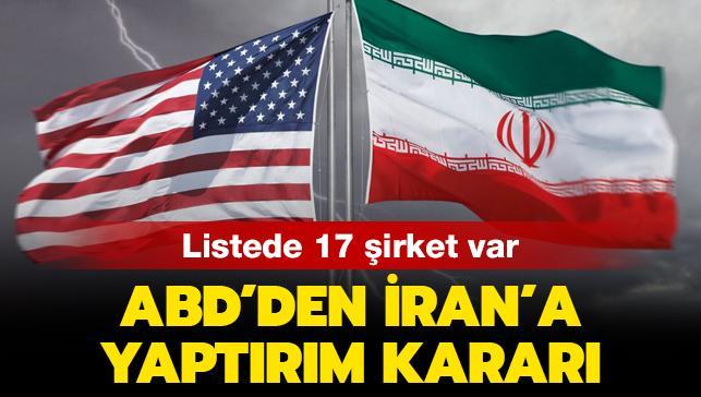 Listede 17 şirket var: ABD'den İran'a yaptırım kararı