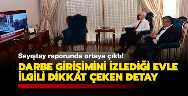 15 Temmuz gecesi Kılıçdaroğlu'nun sığındığı evin usule aykırı kiralandığı ortaya çıktı