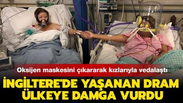 Bir ülke bu dramı konuşuyor! Kovid-19 hastası kadın oksijen maskesini çıkararak kızlarıyla vedalaştı