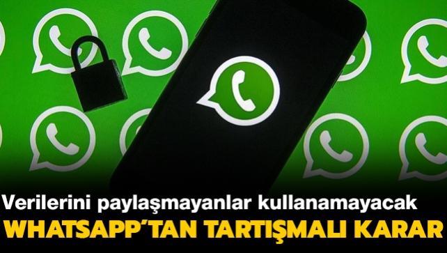 WhatsApp'tan şaşırtan karar geldi! WhatsApp'ı kullanmak isteyenler verilerini Facebook'la paylaşmak zorunda...