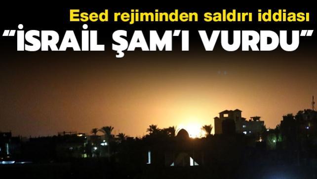 Esed rejiminden saldırı iddiası... İsrail Şam'ı vurdu