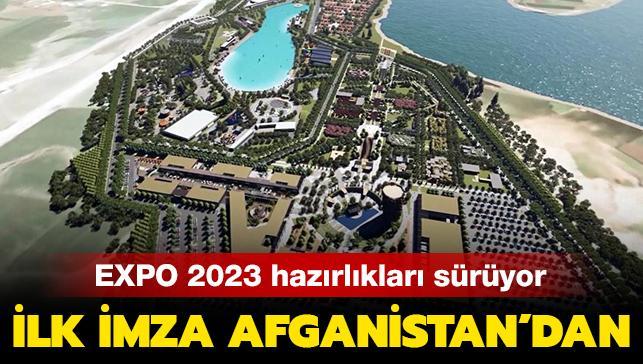 EXPO 2023 hazırlıkları sürüyor: İlk imza Afganistan'dan...