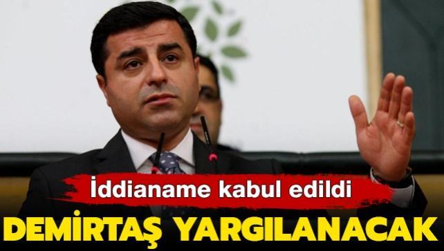 Son dakika haberi: Selahattin Demirtaş yargılanacak! Kobani iddianamesi kabul edildi