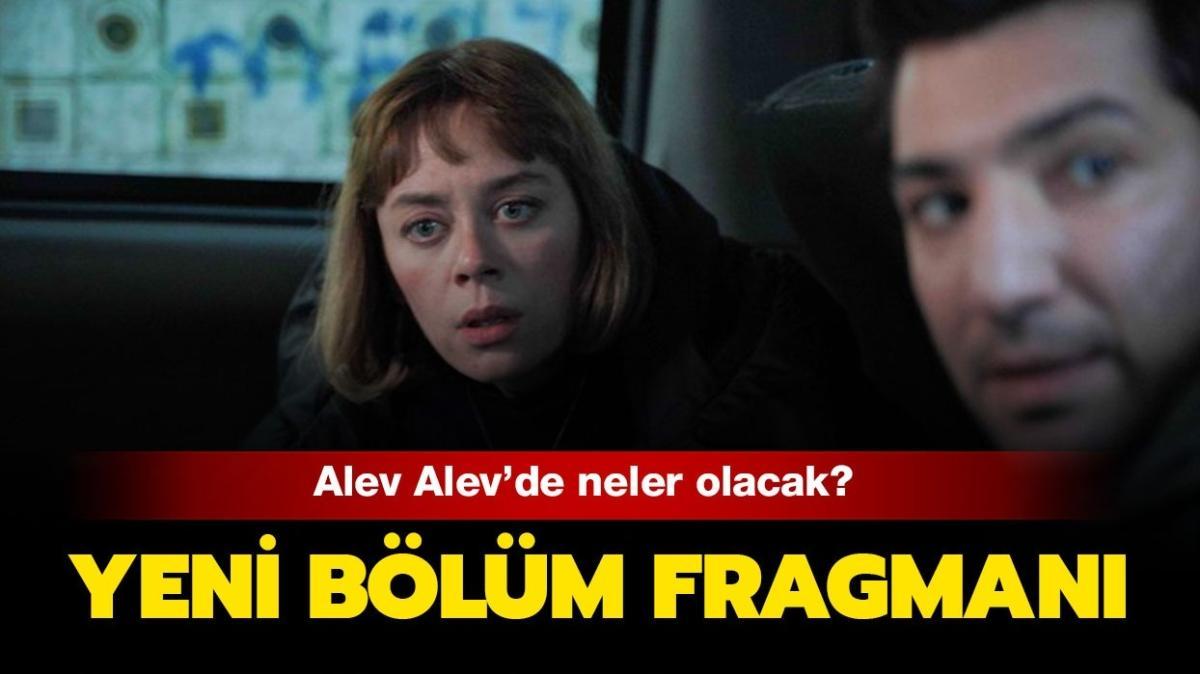 """Alev Alev 9. bölümde neler oldu"""" Alev Alev 10. bölüm fragmanı yayınlandı!"""