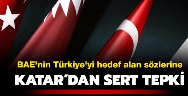 BAE'nin Türkiye'yi hedef alan sözlerine Katar'dan sert tepki: Yüz verilmeyecek