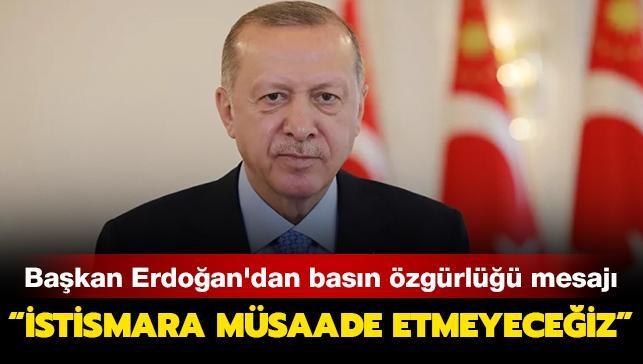 """Son dakika haberleri... Başkan Erdoğan: """"Türkiye olarak basın özgürlüğü kavramının istismar edilmesine asla müsaade etmeyeceğiz"""""""
