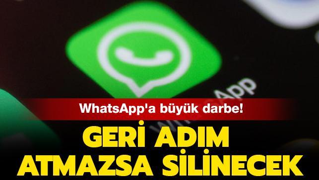 WhatsApp'a büyük darbe! Geri adım atmazsa silinecek