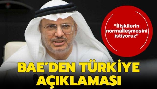 BAE'den Türkiye açıklaması: İlişkilerin normalleşmesini istiyoruz