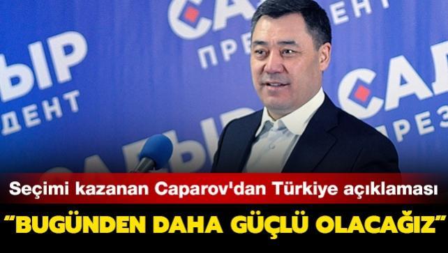 Cumhurbaşkanlığını kazanan Caparov'dan Türkiye açıklaması: Daha güçlü olacak