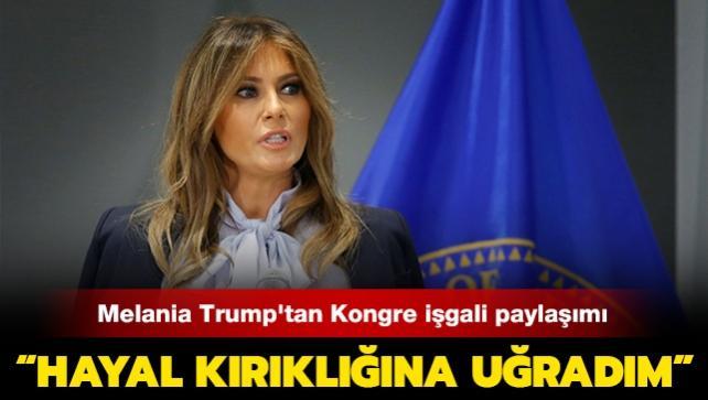 """Melania Trump ABD Kongresinin işgali nedeniyle """"hayal kırıklığına"""" uğradığını söyledi"""
