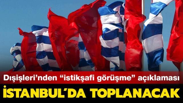 """Dışişleri Bakanlığından """"istikşafi görüşme"""" açıklaması... İstanbul'da yapılacak"""