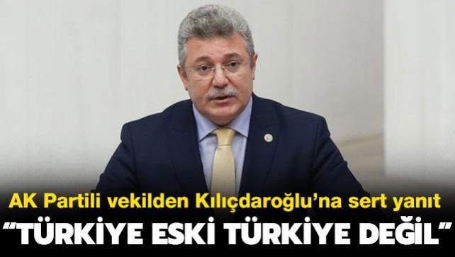 """AK Partili Akbaşoğlu'ndan Kılıçdaroğlu'na sert yanıt: """"Türkiye eski Türkiye değil"""""""