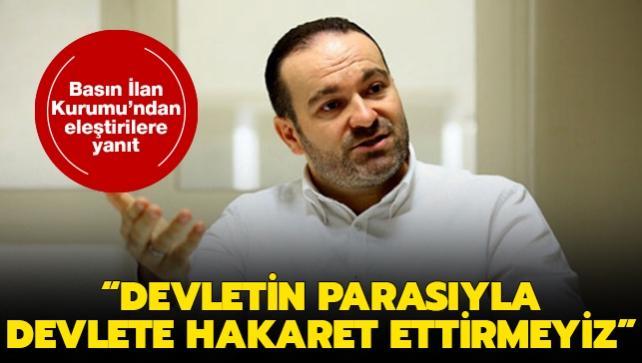 """Basın İlan Kurumu Başkanı Prof. Dr. Sobacı: """"Devletin parasıyla devlete hakaret ettirmeyiz"""""""