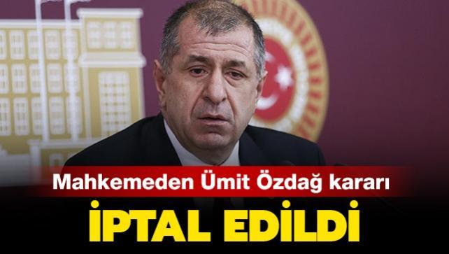 Son dakika haberi: Ümit Özdağ'ın ihraç kararı iptal edildi