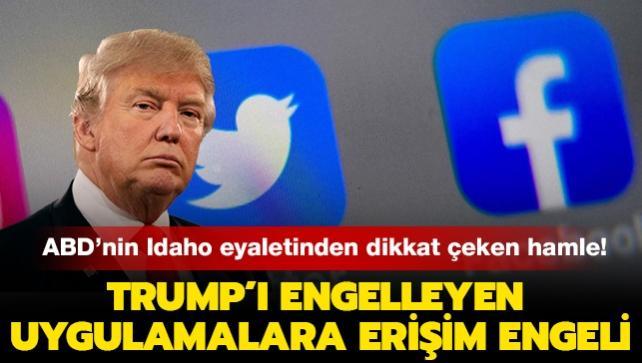 ABD'nin Idaho eyaletinden dikkat çeken hamle! Trump'ı engelleyen Facebook ve Twitter'a erişim engeli geldi