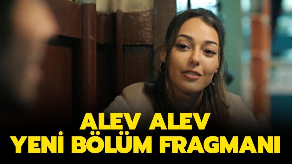 """Alev Alev 11. yeni bölüm fragmanı yayında! Alev Alev 10. son bölümde neler oldu"""""""