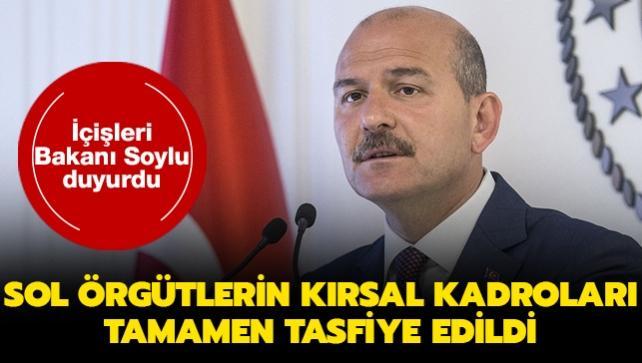 İçişleri Bakanı Soylu duyurdu: Sol örgütlerin kırsal kadroları tamamen tasfiye edildi