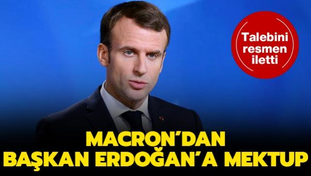 Macron'dan Başkan Erdoğan'a mektup: Görüşmeler başlayabilir...