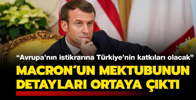 Macron'un mektubunun detayları ortaya çıktı: Avrupa'nın istikrarına Türkiye'nin katkıları olacak
