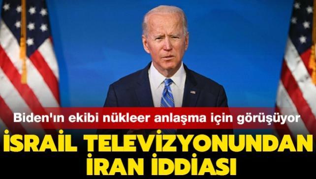 İsrail televizyonu: Biden'ın ekibi nükleer anlaşmaya dönülmesi için İran ile görüşüyor