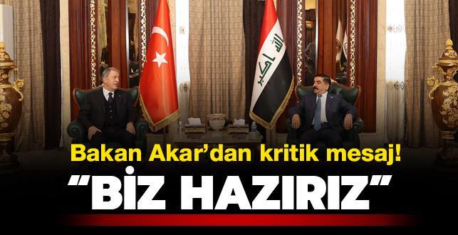 Bakan Akar: Irak ile her türlü iş birliğine hazırız