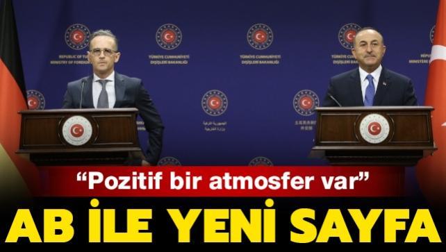 Son dakika haberi: AB ile yeni sayfa... Bakan Çavuşoğlu: Pozitif atmosfer var