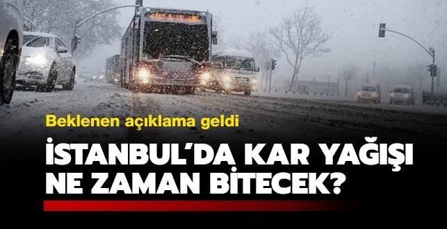 Beklenen açıklama geldi! İstanbul'da kar yağışı ne zaman bitecek?