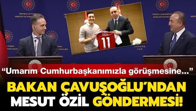 Çavuşoğlu'ndan mevkidaşına Mesut Özil göndermesi