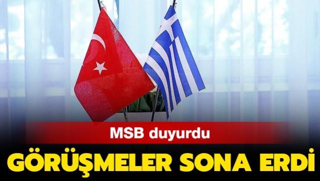 MSB duyurdu: Görüşmeler sona erdi