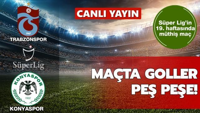 CANLI: Trabzonspor - Konyaspor
